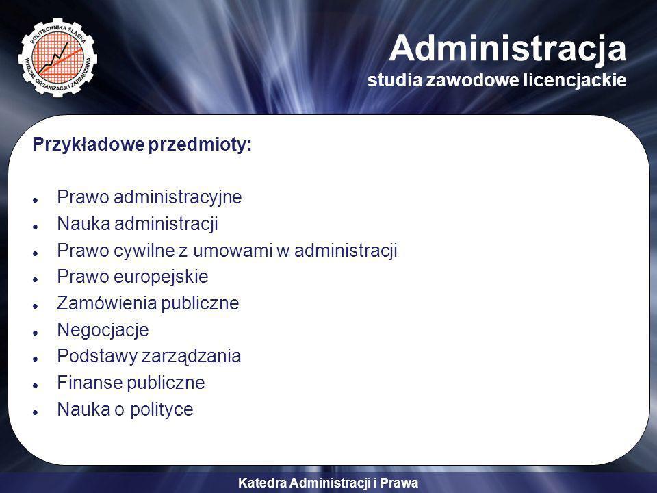 Administracja studia zawodowe licencjackie