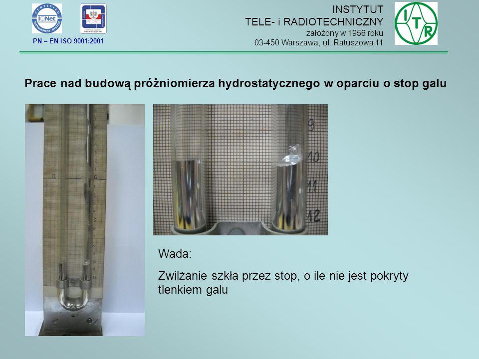 Prace nad budową próżniomierza hydrostatycznego w oparciu o stop galu