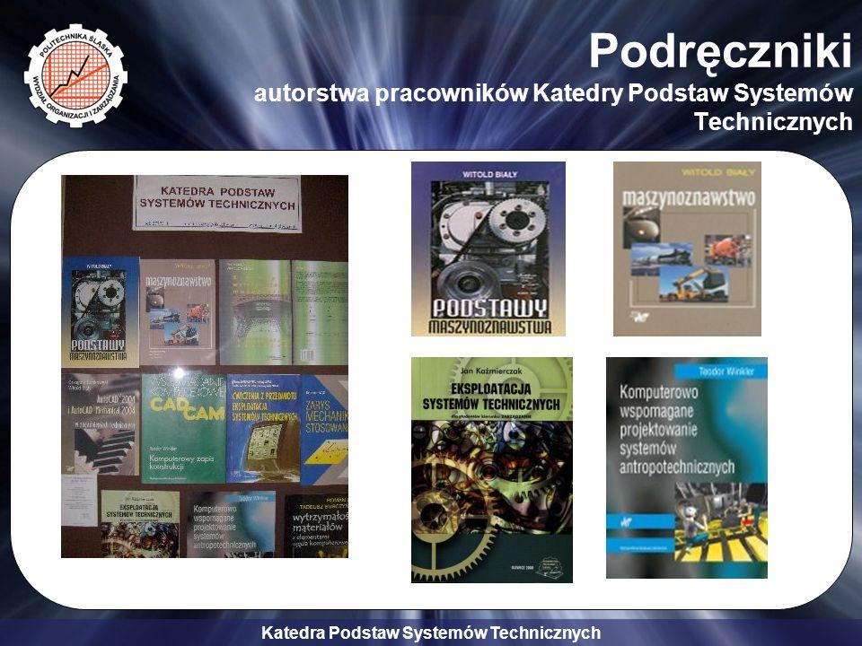 Podręczniki autorstwa pracowników Katedry Podstaw Systemów Technicznych