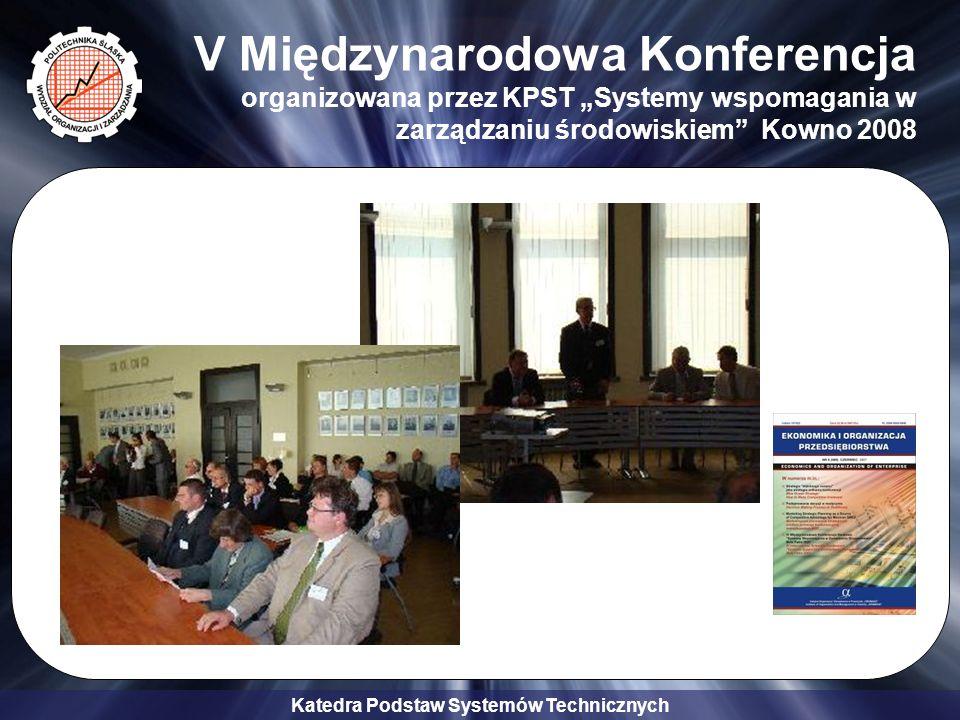 """V Międzynarodowa Konferencja organizowana przez KPST """"Systemy wspomagania w zarządzaniu środowiskiem Kowno 2008"""