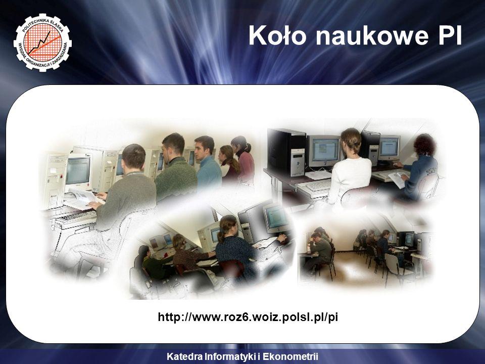 Koło naukowe PI http://www.roz6.woiz.polsl.pl/pi