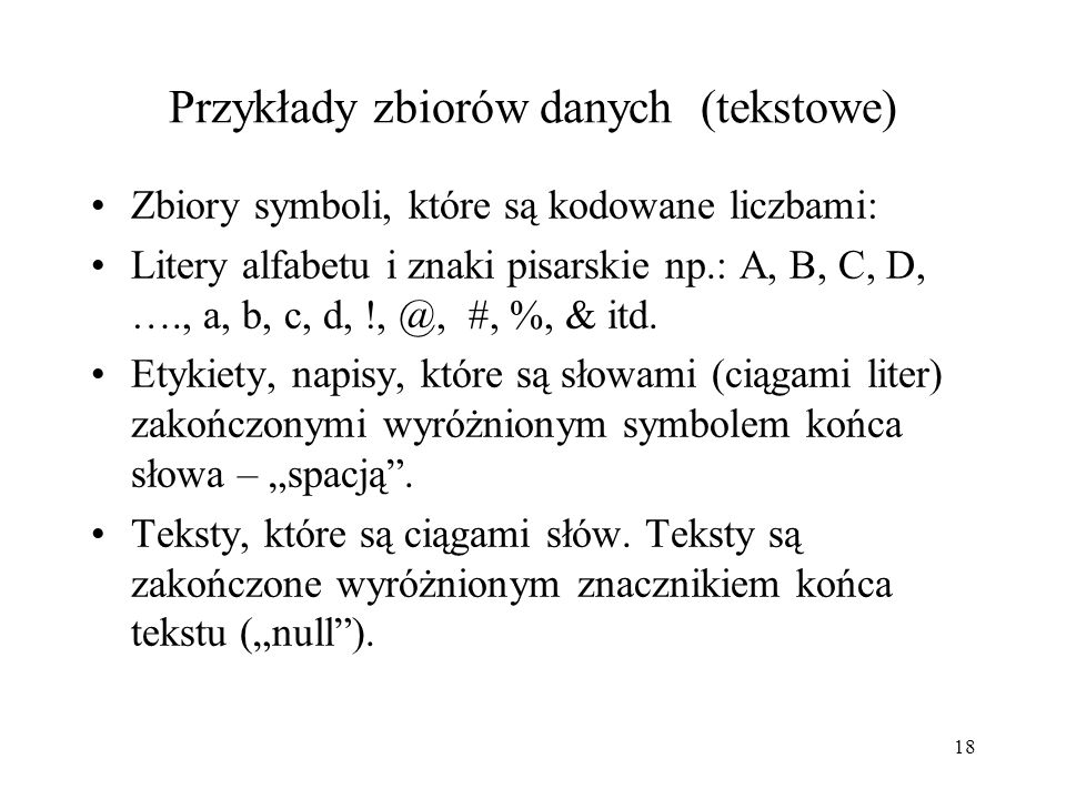Przykłady zbiorów danych (tekstowe)
