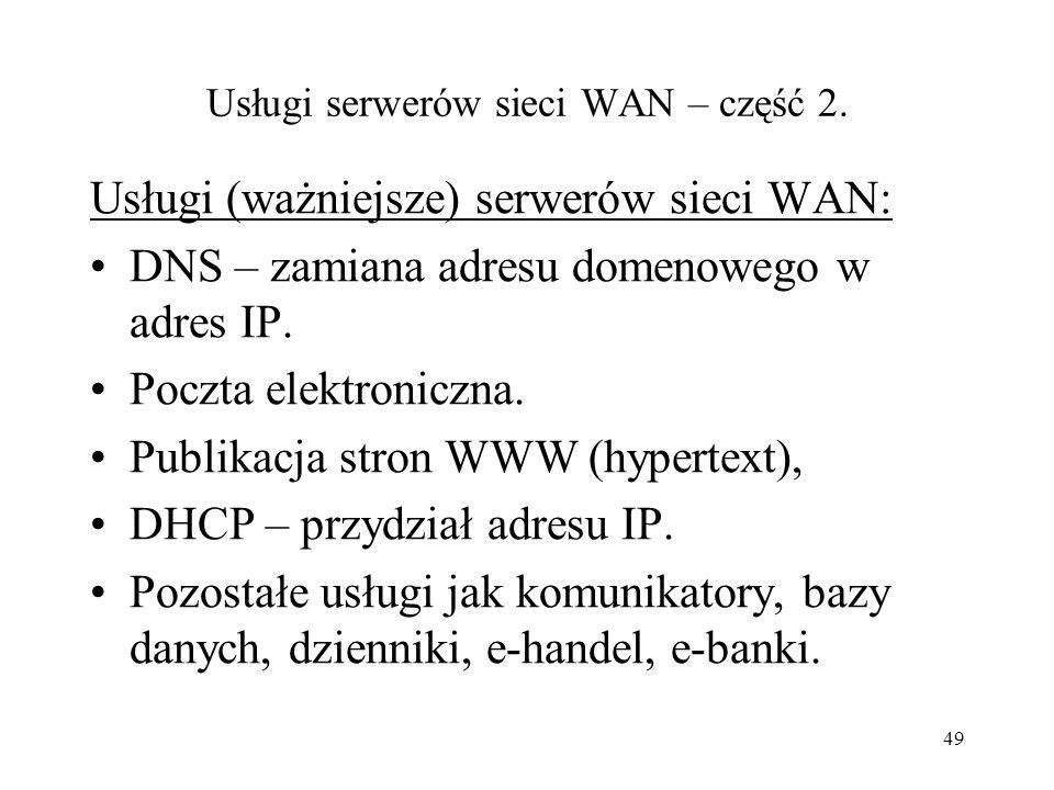 Usługi serwerów sieci WAN – część 2.