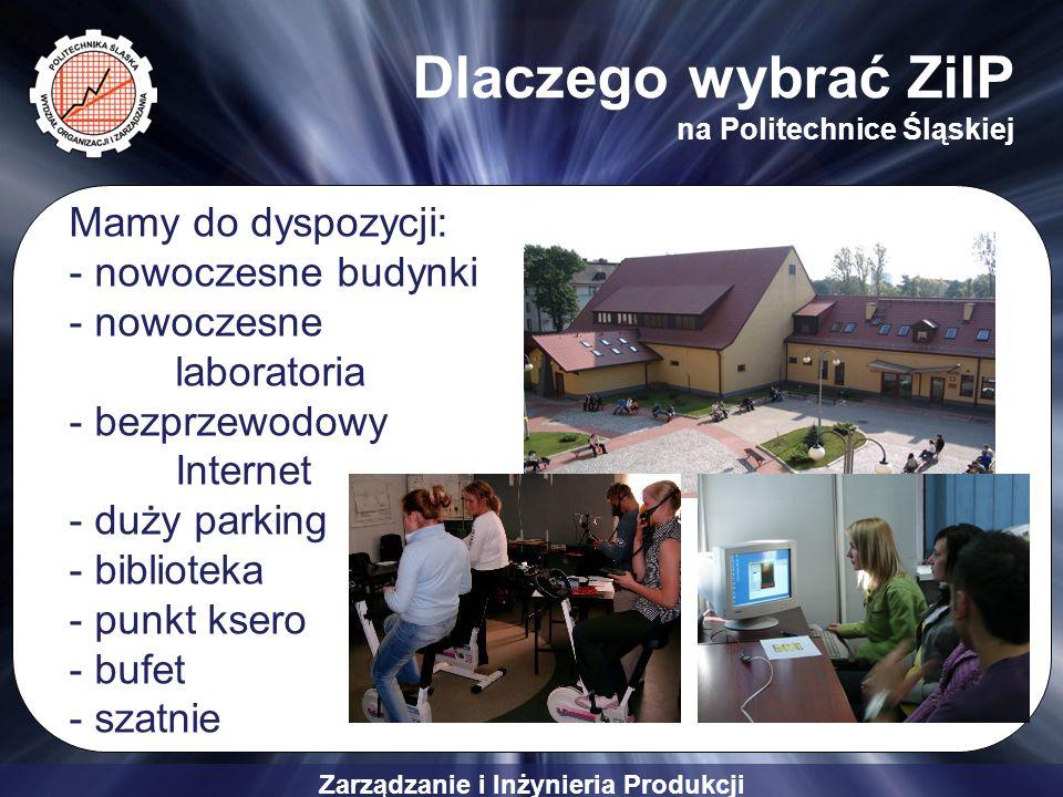 Dlaczego wybrać ZiIP na Politechnice Śląskiej