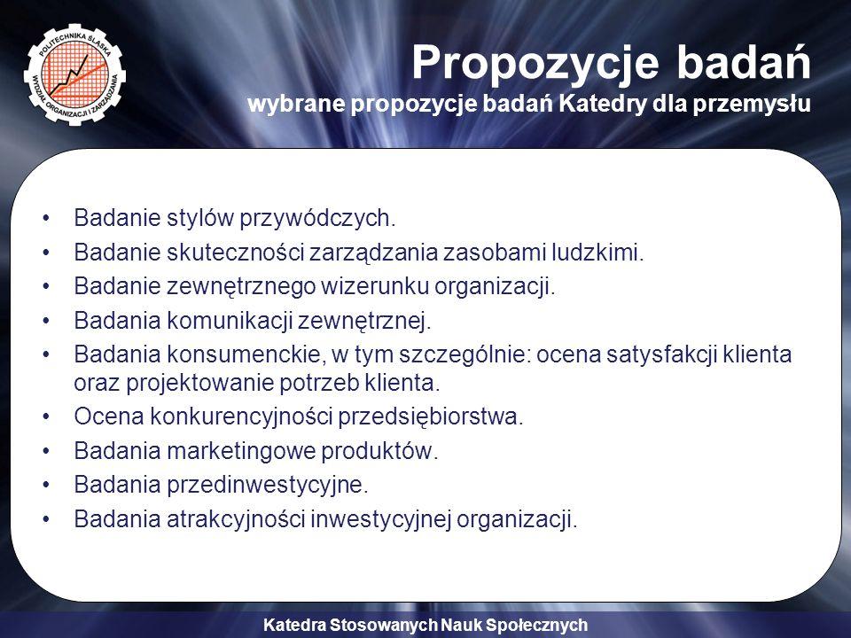 Propozycje badań wybrane propozycje badań Katedry dla przemysłu