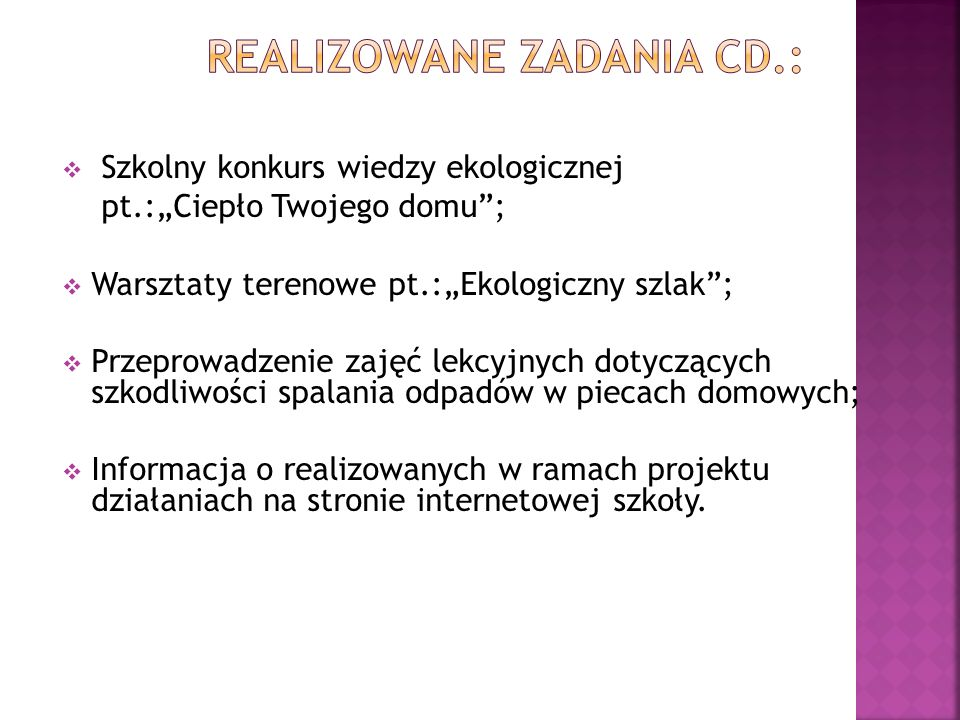Realizowane zadania cd.: