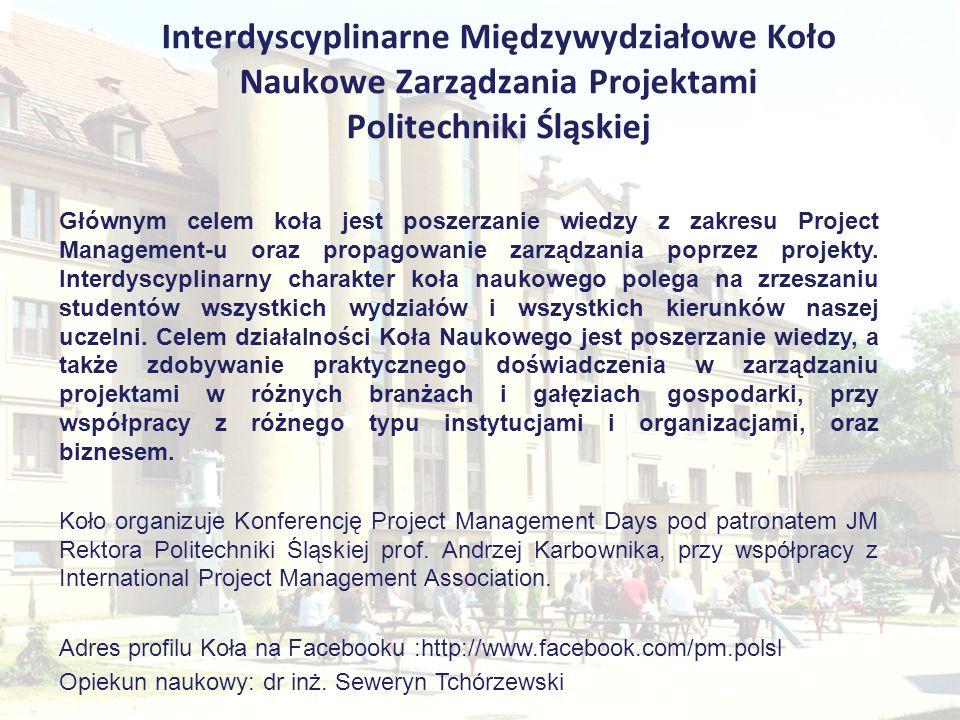 Interdyscyplinarne Międzywydziałowe Koło Naukowe Zarządzania Projektami Politechniki Śląskiej