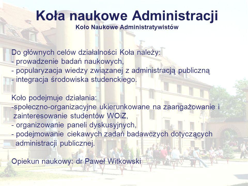 Koła naukowe Administracji Koło Naukowe Administratywistów