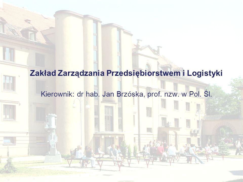 Zakład Zarządzania Przedsiębiorstwem i Logistyki