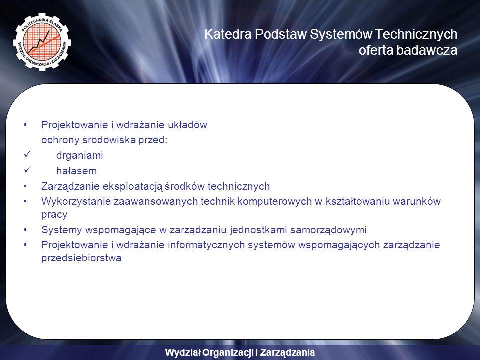 Katedra Podstaw Systemów Technicznych oferta badawcza