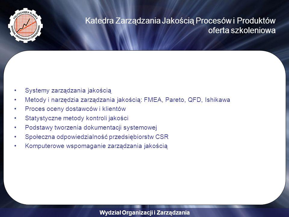 Katedra Zarządzania Jakością Procesów i Produktów oferta szkoleniowa