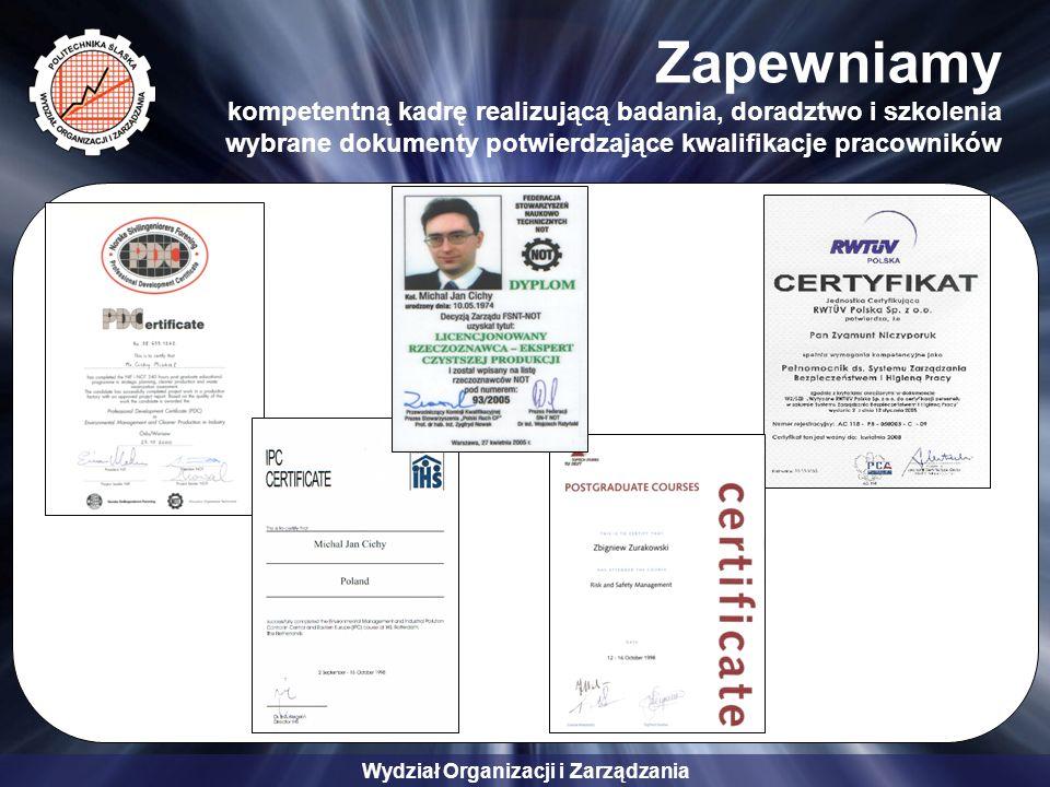 Zapewniamy kompetentną kadrę realizującą badania, doradztwo i szkolenia wybrane dokumenty potwierdzające kwalifikacje pracowników