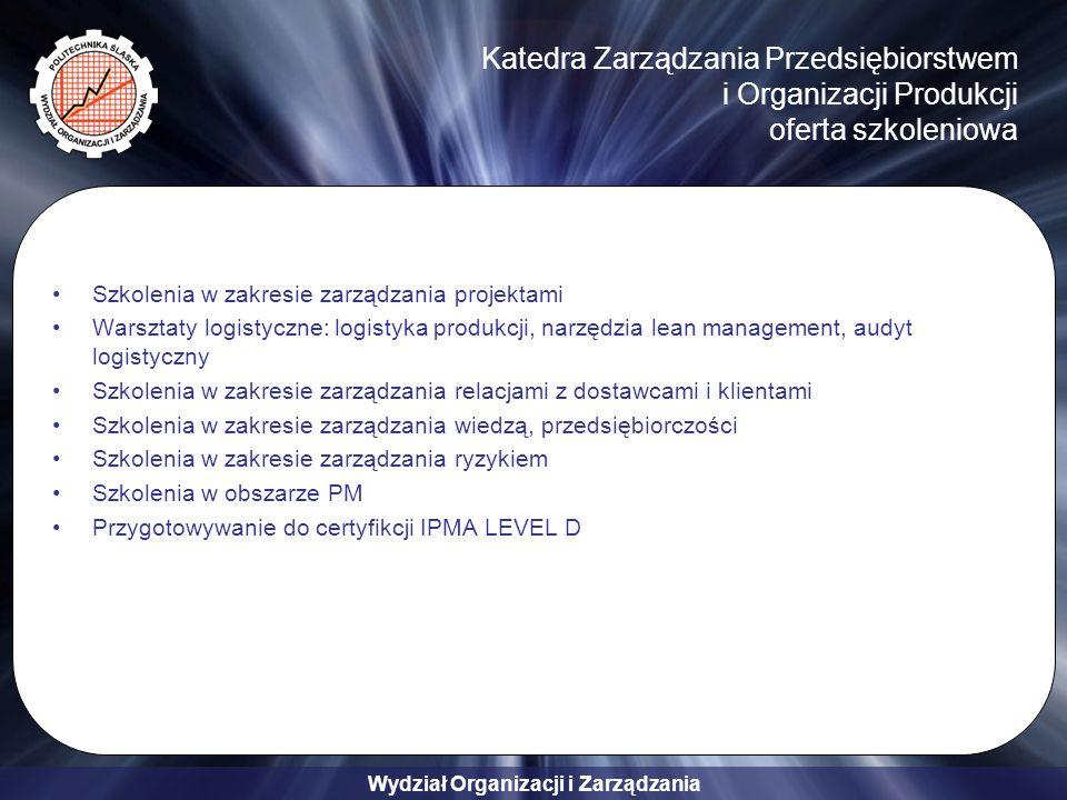 Katedra Zarządzania Przedsiębiorstwem i Organizacji Produkcji oferta szkoleniowa