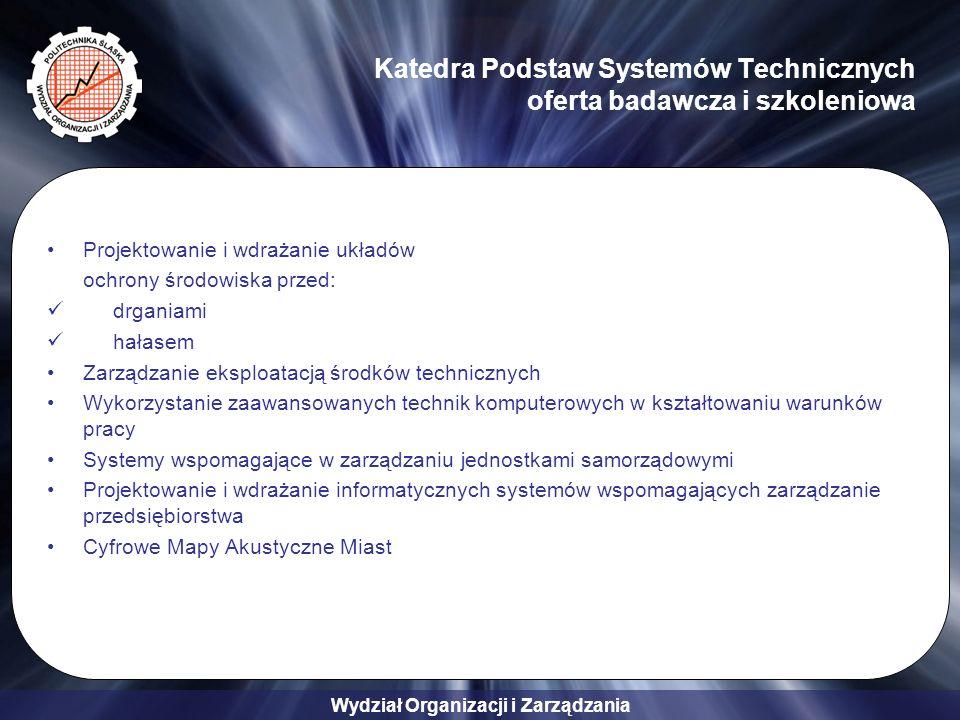 Katedra Podstaw Systemów Technicznych oferta badawcza i szkoleniowa