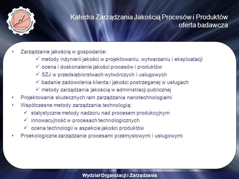 Katedra Zarządzania Jakością Procesów i Produktów oferta badawcza