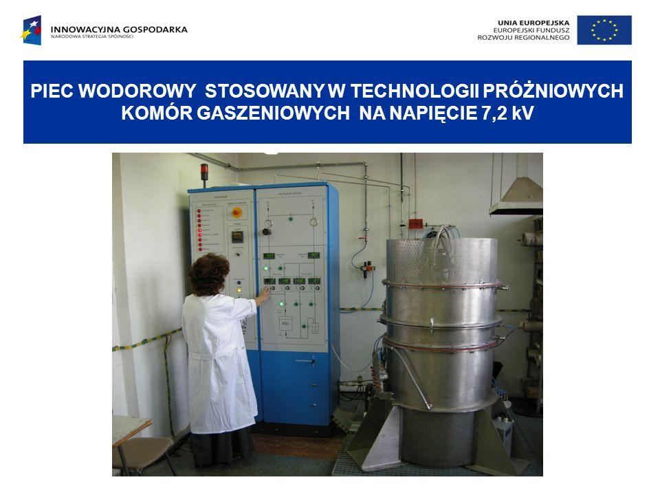 PIEC WODOROWY STOSOWANY W TECHNOLOGII PRÓŻNIOWYCH KOMÓR GASZENIOWYCH NA NAPIĘCIE 7,2 kV
