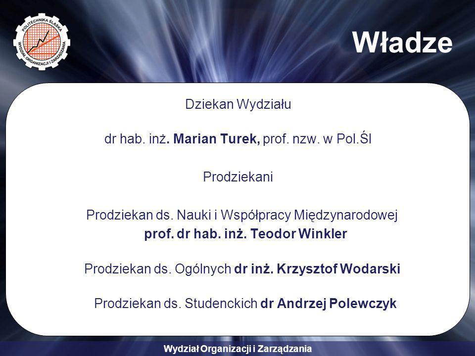 Władze Dziekan Wydziału dr hab. inż. Marian Turek, prof. nzw. w Pol.Śl
