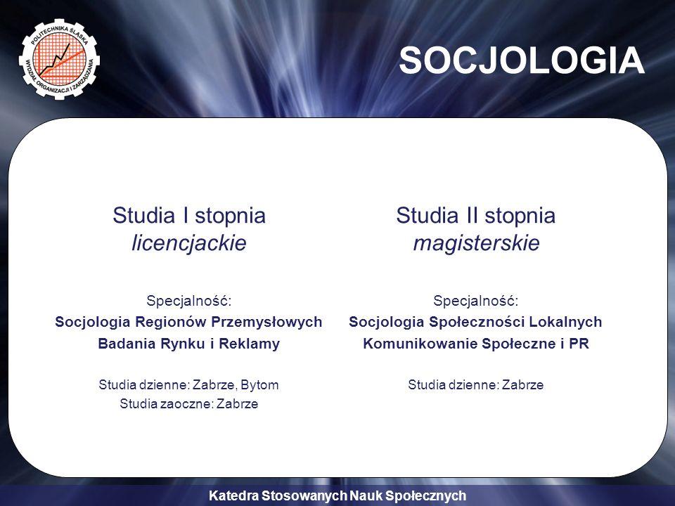 SOCJOLOGIA Studia I stopnia licencjackie