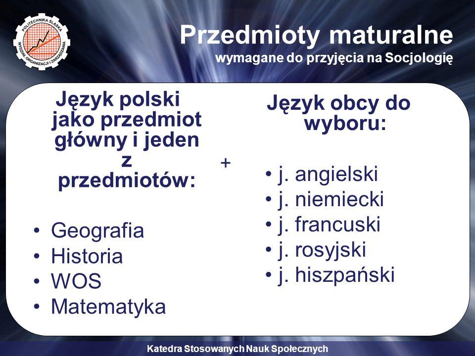 Przedmioty maturalne wymagane do przyjęcia na Socjologię