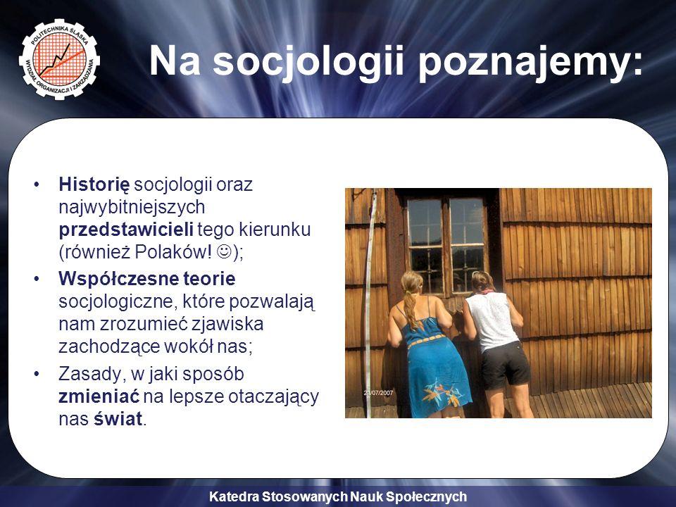 Na socjologii poznajemy:
