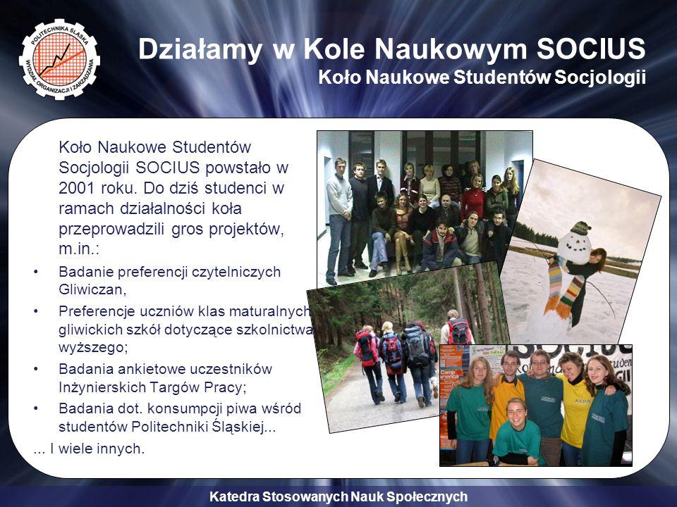 Działamy w Kole Naukowym SOCIUS Koło Naukowe Studentów Socjologii