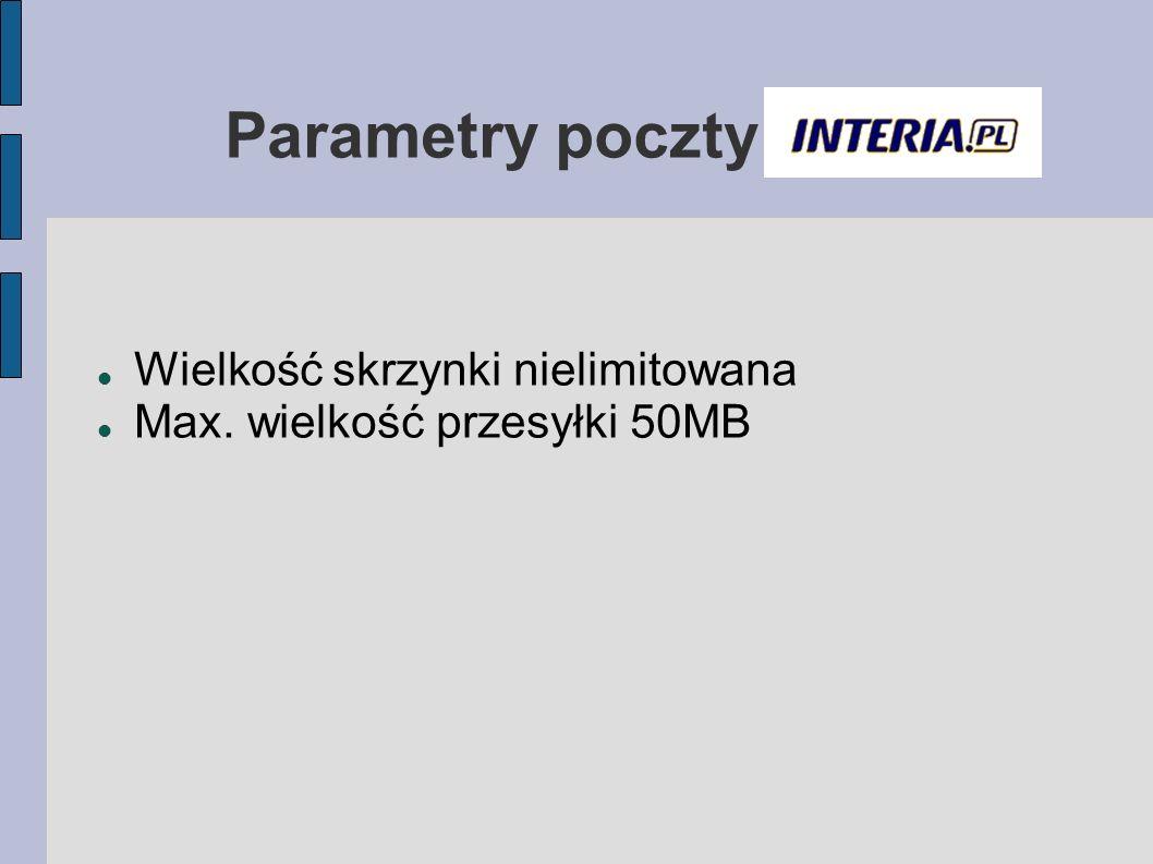 Parametry poczty Wielkość skrzynki nielimitowana