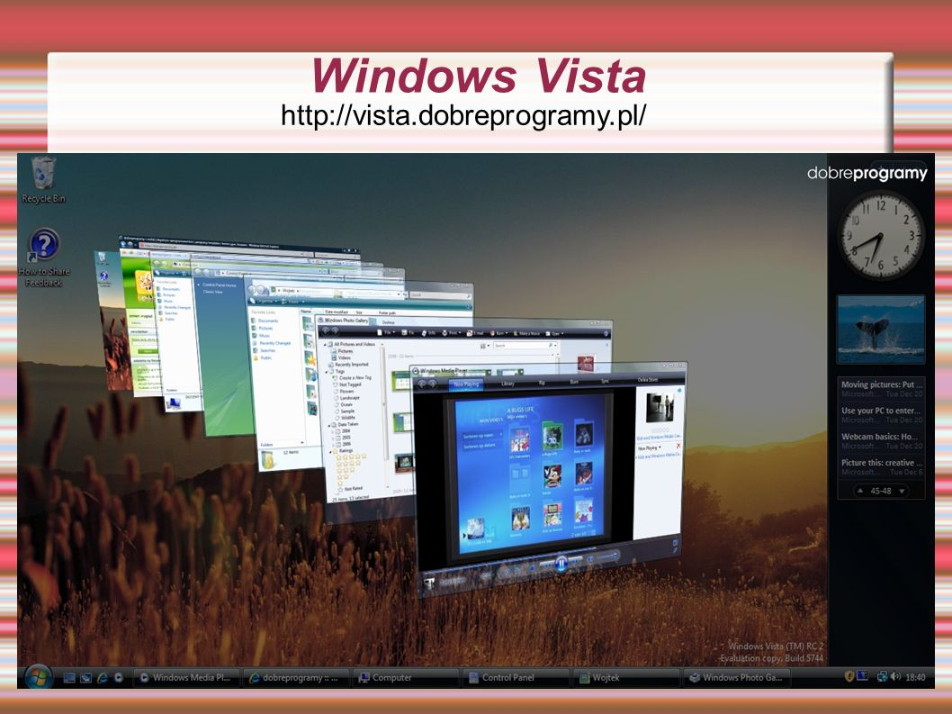 Windows Vista http://vista.dobreprogramy.pl/