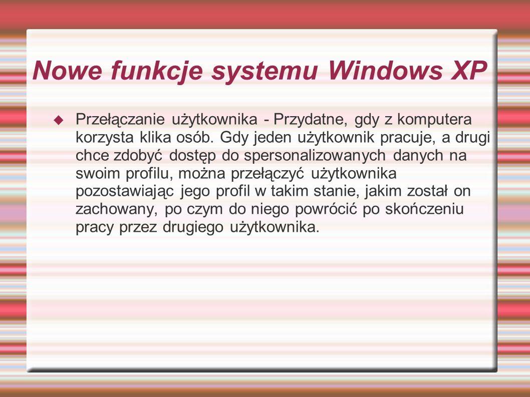 Nowe funkcje systemu Windows XP