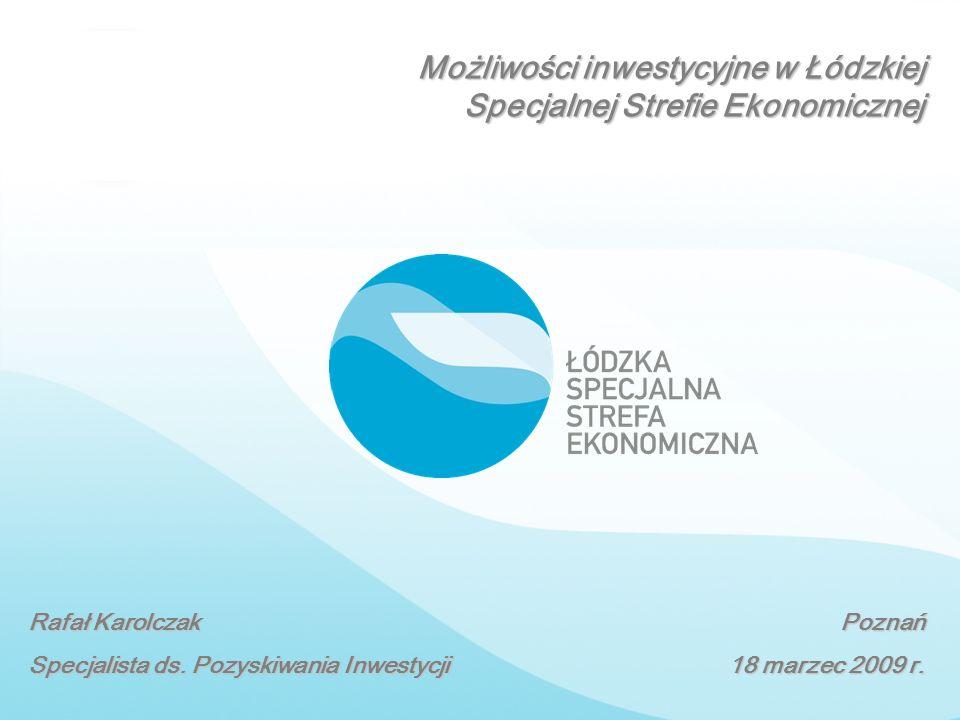 Możliwości inwestycyjne w Łódzkiej Specjalnej Strefie Ekonomicznej