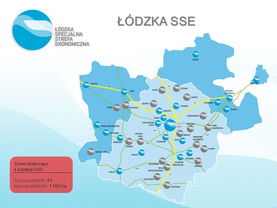 ŁÓDZKA SSE Dane dotyczące Łódzkiej SSE: liczba podstref: 41