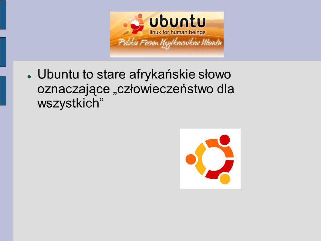 """Ubuntu to stare afrykańskie słowo oznaczające """"człowieczeństwo dla wszystkich"""