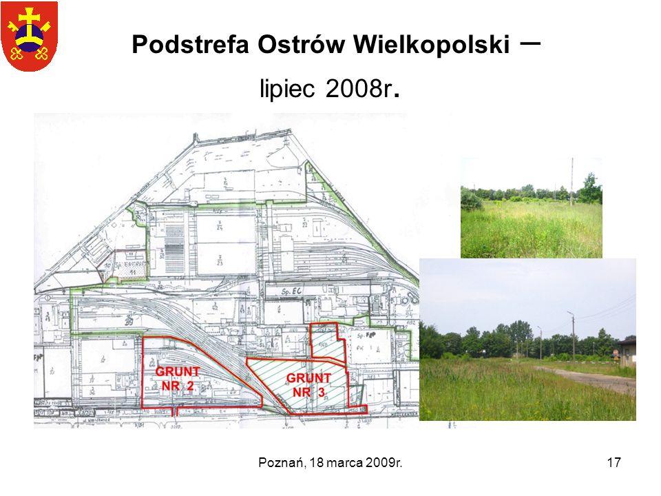 Podstrefa Ostrów Wielkopolski – lipiec 2008r.