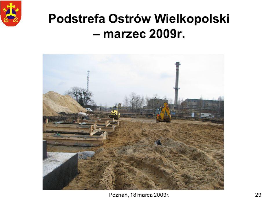 Podstrefa Ostrów Wielkopolski – marzec 2009r.