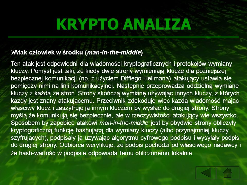 KRYPTO ANALIZA Atak człowiek w środku (man-in-the-middle)