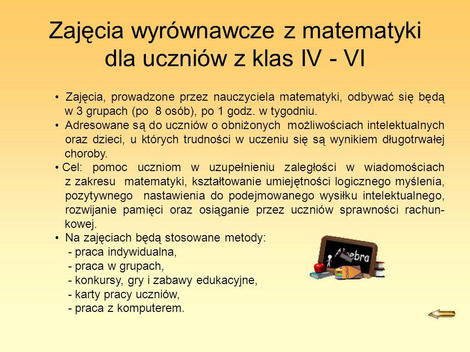 Zajęcia wyrównawcze z matematyki dla uczniów z klas IV - VI