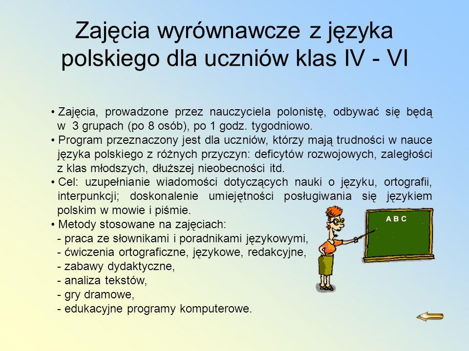 Zajęcia wyrównawcze z języka polskiego dla uczniów klas IV - VI
