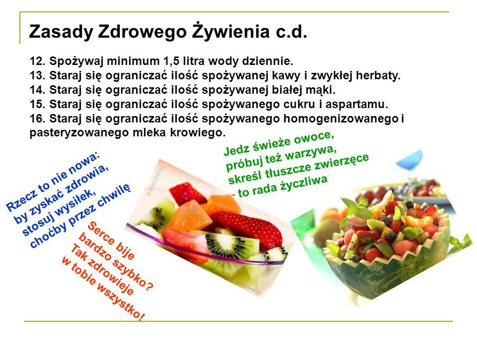 Zasady Zdrowego Żywienia c.d.