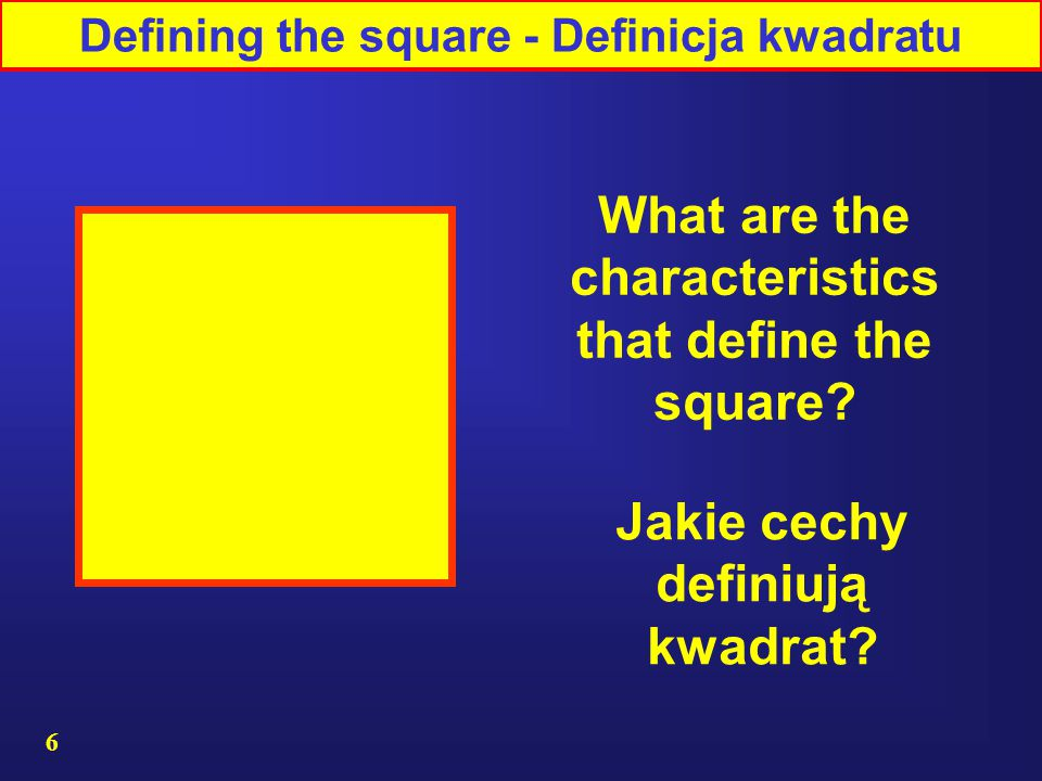 What are the characteristics that define the square