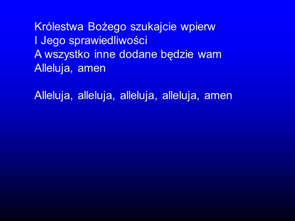 Królestwa Bożego szukajcie wpierw