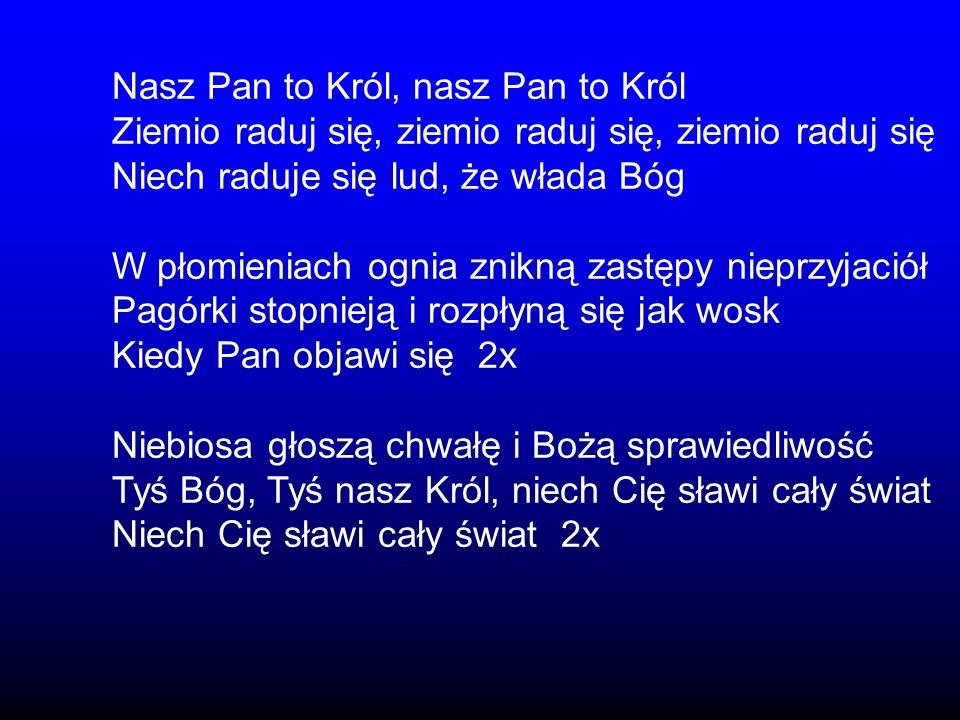 Nasz Pan to Król, nasz Pan to Król