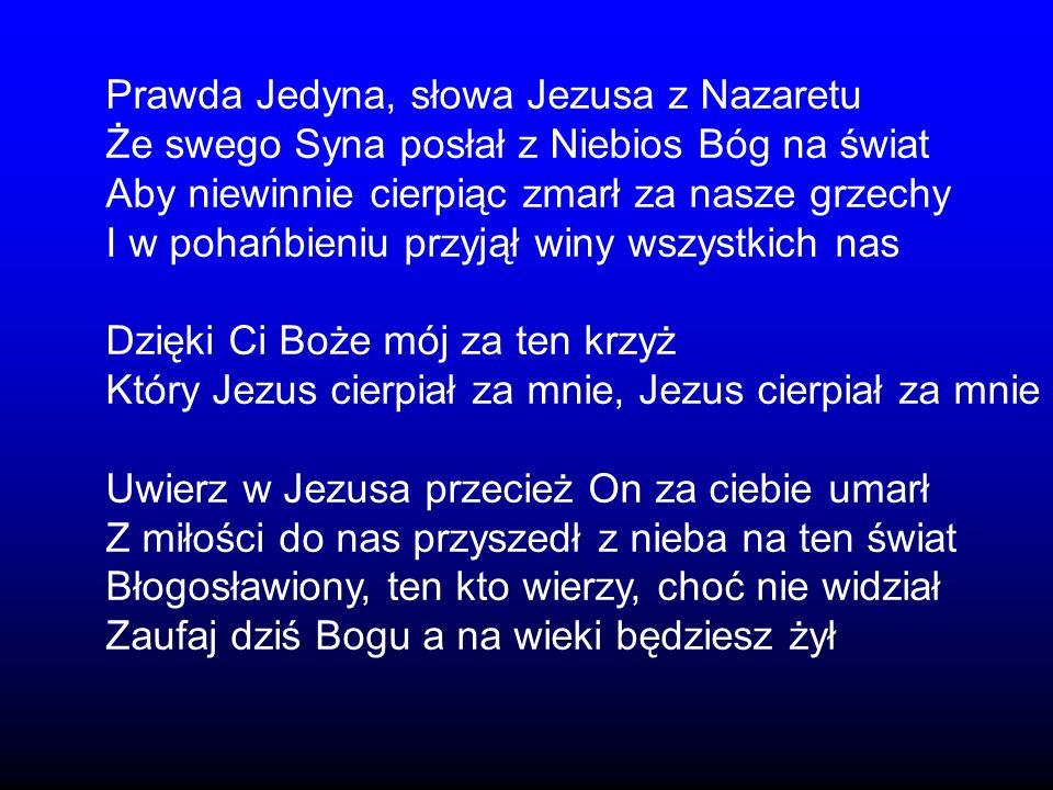 Prawda Jedyna, słowa Jezusa z Nazaretu
