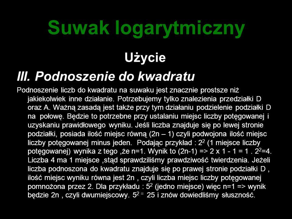 Suwak logarytmiczny Użycie III. Podnoszenie do kwadratu