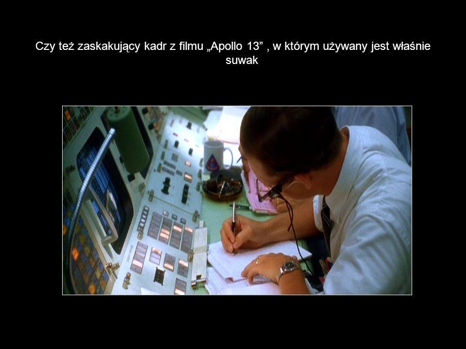 """Czy też zaskakujący kadr z filmu """"Apollo 13 , w którym używany jest właśnie suwak"""