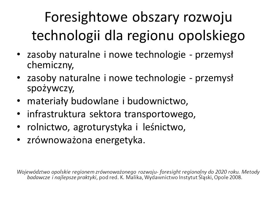 Foresightowe obszary rozwoju technologii dla regionu opolskiego
