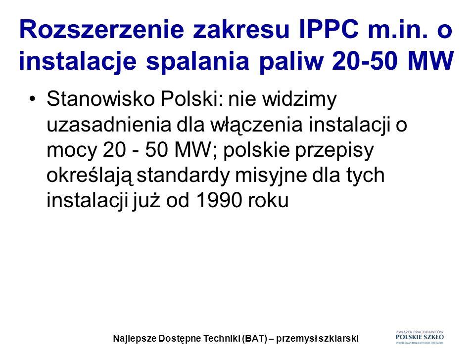 Rozszerzenie zakresu IPPC m.in. o instalacje spalania paliw 20-50 MW
