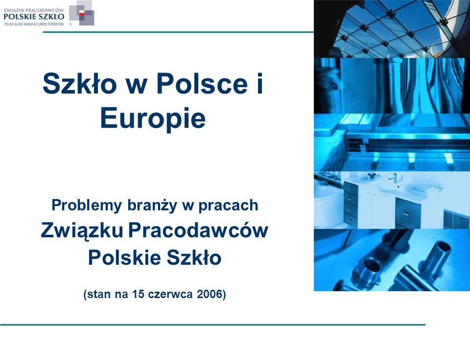 Szkło w Polsce i Europie