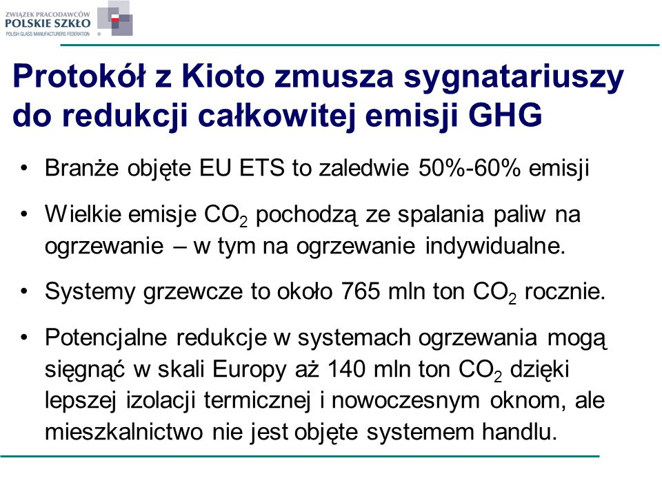 Protokół z Kioto zmusza sygnatariuszy do redukcji całkowitej emisji GHG