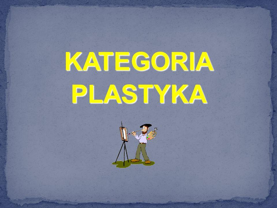 KATEGORIA PLASTYKA