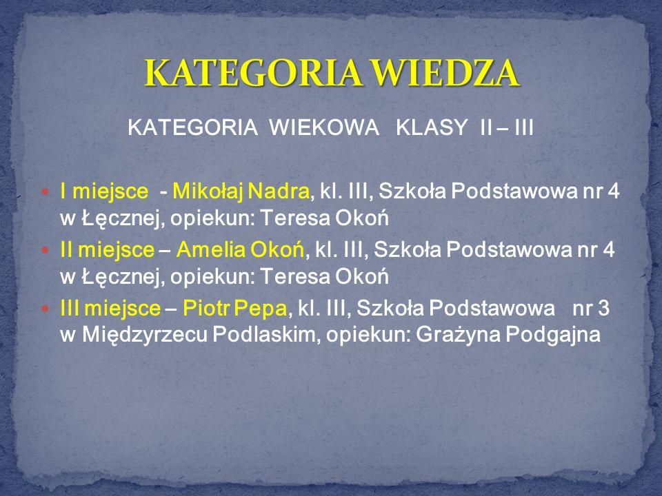 KATEGORIA WIEKOWA KLASY II – III