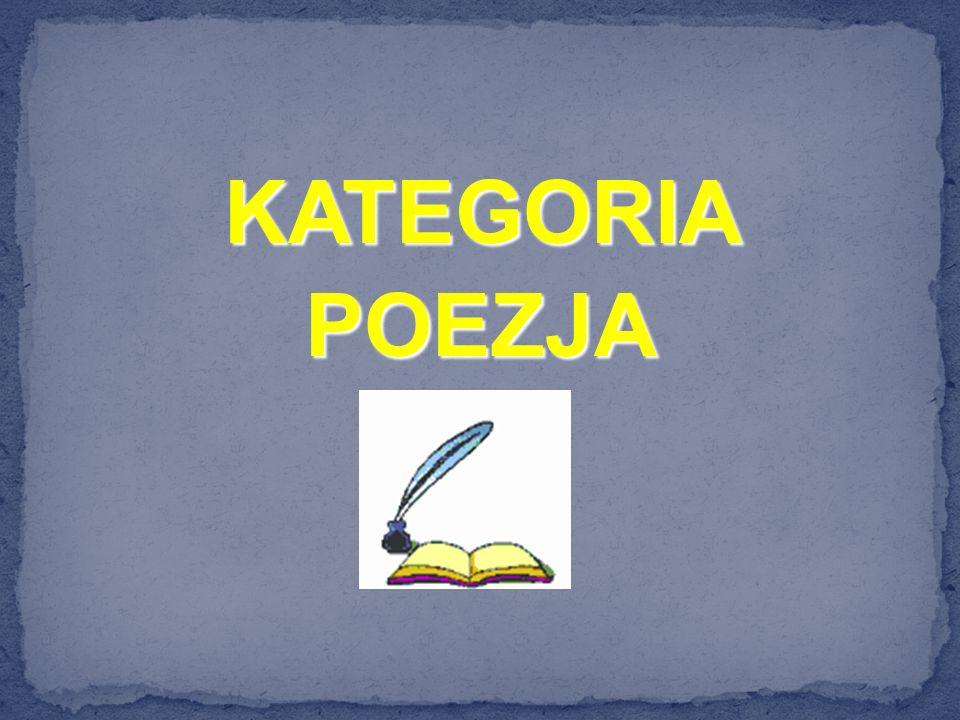 KATEGORIA POEZJA